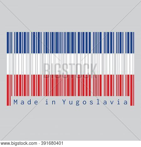 Barcode Set The Color Of Yugoslavia (1918-1941) Flag. A Horizontal Triband Of White Blue And Red, Co