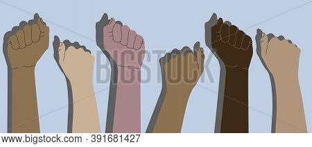 Human Hands With Clenched Fists. Protest, Stop Racism, Equality Concept. Fight For Your Rights. Peop