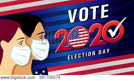 Vote 2020 Election Day, American Flag Round Emblem. Creative Lock Down, Social Distancing Banner. Us