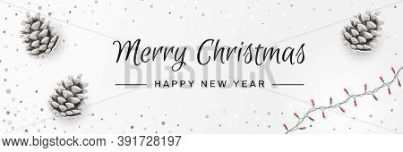 Merry Christmas And Happy New Year Invitation. Christmas Background With Pinecones, String Lights, C