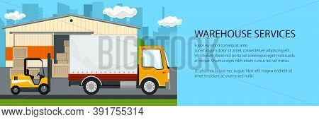 Warehouse And Transport Services Banner , Warehouse With Forklift Truck And Lorry On The Background