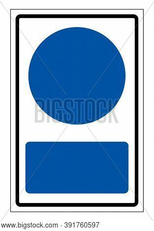 Background Mandatory Blank Symbol Sign,vector Illustration, Isolate On White Background Label. Eps10
