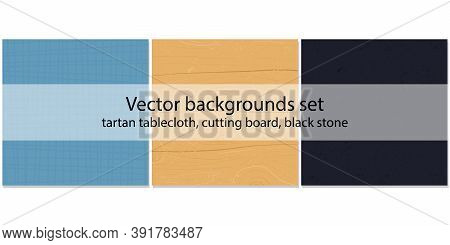 Backgrounds Set For Cooking Recipes Or Banners And Other Design. Blue Tartan Tablecloth, Wood Cuttin