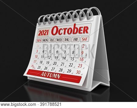 3d Illustration. Calendar -  October 2021 (clipping Path Included)