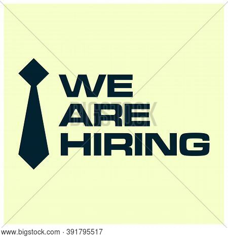 We Are Hiring, Open Vacancy. Hiring And Recruitment Banner Design. Vacant Position, Join Our Team. B