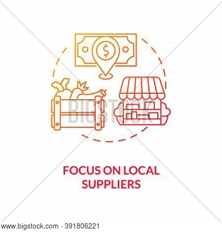Focus On Local Suppliers Concept Icon. Reverse Globalization Trend Idea Thin Line Illustration. Food