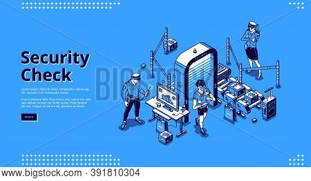 Security Check Banner. Police Control Safety In Airport Terminal Before Boarding. Vector Landing Pag