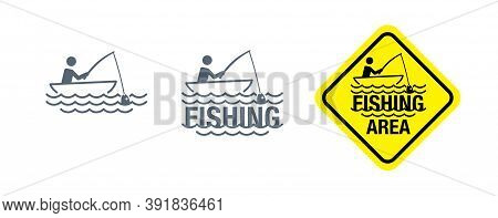 Fishing Icon, Logo, Fishing Area Attention Sign - Vector Monochrome Silhouette Of Boat, River Waves
