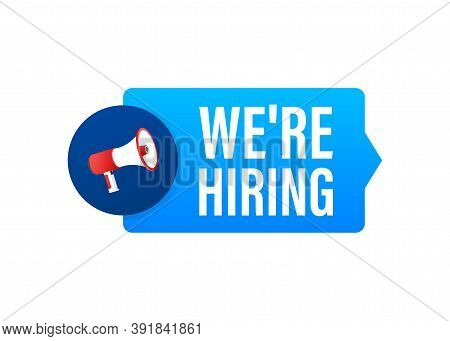 We Are Hiring Web Banner. Megaphone With We Are Hiring Speech On Green Background. Vector Stock Illu