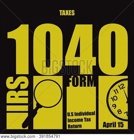 Poster For - Taxes 1040 Form With Attributes And Symbols Of Financial Activity