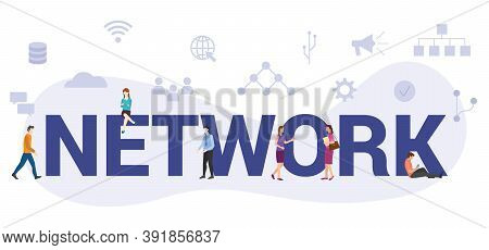 Network Concept With Modern Big Text Or Word And People With Icon Related Modern Flat Style