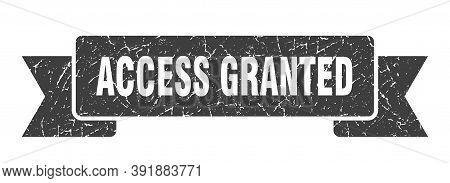Access Granted Grunge Vintage Retro Band. Access Granted Ribbon