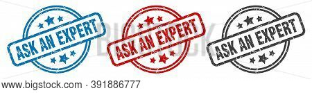 Ask An Expert Stamp. Ask An Expert Round Isolated Sign. Ask An Expert Label Set