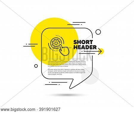 Cogwheel Settings Line Icon. Speech Bubble Vector Concept. Engineering Tool Sign. Cog Gear Symbol. C