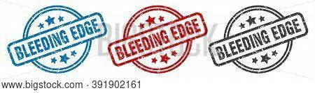 Bleeding Edge Stamp. Bleeding Edge Round Isolated Sign. Bleeding Edge Label Set