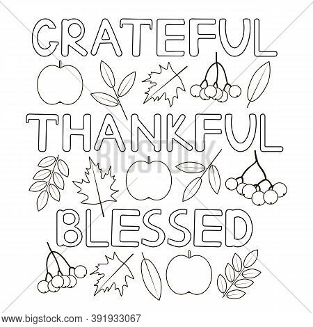 Grateful Thankful Blessed. Thanksgiving Coloring Page. Vector Background.