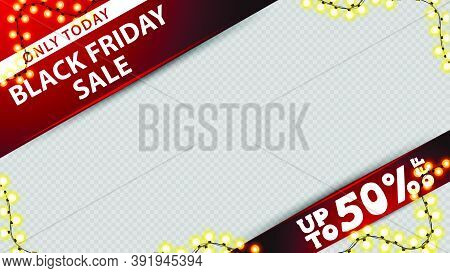 Only Today, Black Friday Sale, Discount Frame Template For Your Product With Place For Your Photo