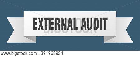 External Audit Ribbon. External Audit Isolated Band Sign. External Audit Banner