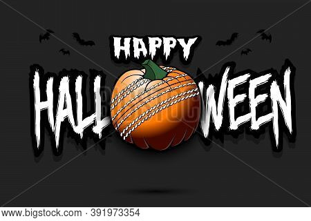 Happy Halloween. Template Cricket Design. Cricket Ball In The Form Of A Pumpkin On An Isolated Backg