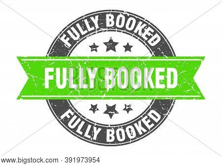 Fully Booked Round Stamp With Ribbon. Label Sign