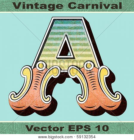 The Letter A of an Alphabet Sit of Vintage, Carnival, Circus, Funfair, Fishtail Letters and Numbers.