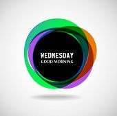 Good Morning Wednesday. Abstract background. Vector. Day of the week? poster
