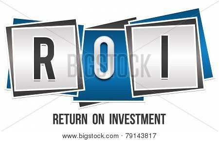 ROI - Return on investment concept image with three blocks. poster