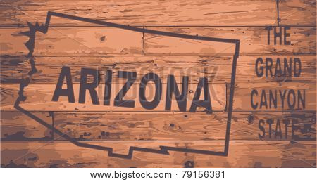 Arizona state map brand on wooden boards with map outline and state motto poster
