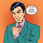 Businessman humble opinion handsome man. Retro style pop art poster