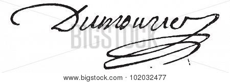 Signature of Charles-Francois Perier Dumouriez (1739-1821), vintage engraved illustration. Dictionary of words and things - Larive and Fleury - 1895.
