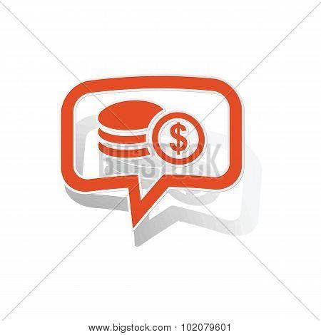 Dollar rouleau message sticker, orange