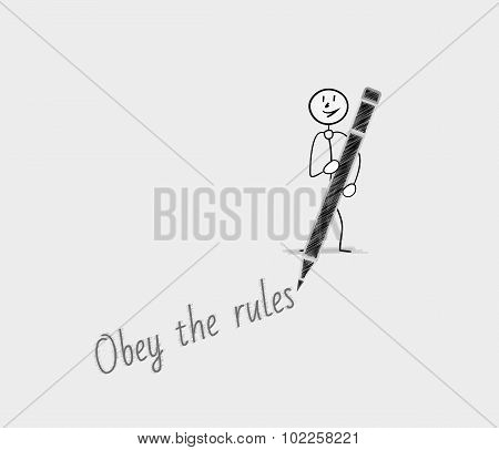 obey the rules text written by man with pen poster