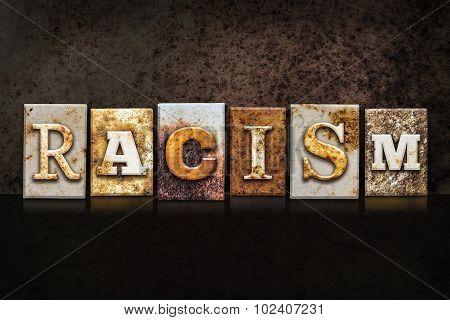 Racism Letterpress Concept On Dark Background