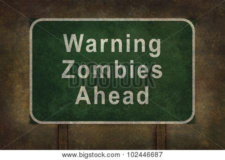 Warning Zombies Ahead Roadside Sign