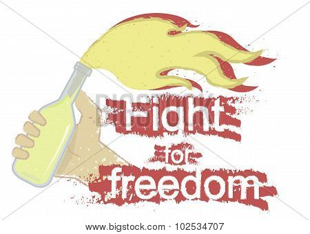 Fight for freedom grunge illustration. Isolated