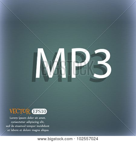 Mp3 Music Format Sign Icon. Musical Symbol. On The Blue-green Abstract Background With Shadow And Sp