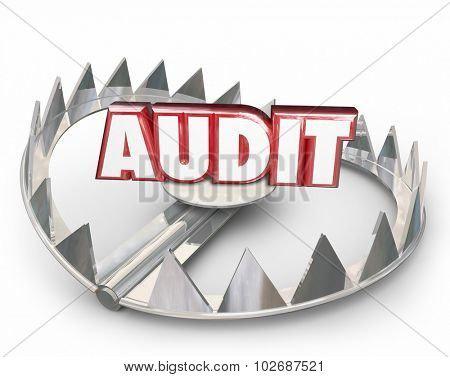 Audit word in red 3d letters on a steel bear trap to illustrate the danger of a tax review or evaluation with the internal revenue service or government
