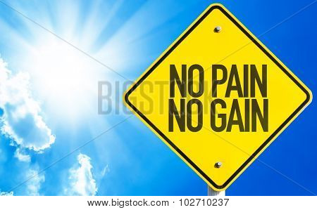 No Pain No Gain sign with sky background