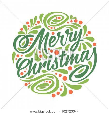 Holidays greeting card with a calligraphic lettering. Colorfull vector eps10 illustration. Merry christmas