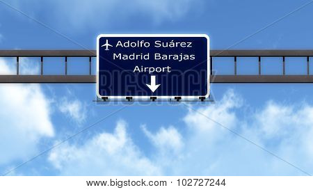 Madrid Barajas Spain Airport Highway Road Sign