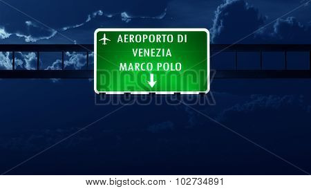 Venezia Italy Airport Highway Road Sign At Night