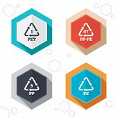 Hexagon buttons. PET 1, PP-pe 07, PP 5 and PE icons. High-density Polyethylene terephthalate sign. Recycling symbol. Labels with shadow. Vector poster