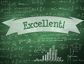 The word excellent! and maths equations against green chalkboard poster
