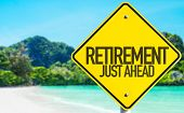 Retirement Just Ahead sign with beach background poster