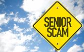 Senior Scam sign with sky background poster