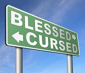 blessed cursed sacred and Devine holy or curse dammed and a burden good or evil spell and good or bad luck God or devil poster