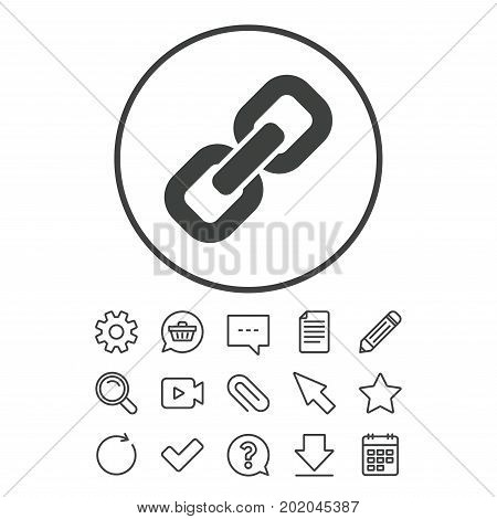 Link sign icon. Hyperlink chain symbol. Document, Chat and Paper clip line signs. Question, Pencil and Calendar line icons. Star, Download and Shopping cart. Vector