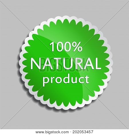 Green sticker Natural product. Vector Natural product icon for packaging design web-design advertising booklets Bio logo creation natural product design. Organic natural cosmetic and food label.