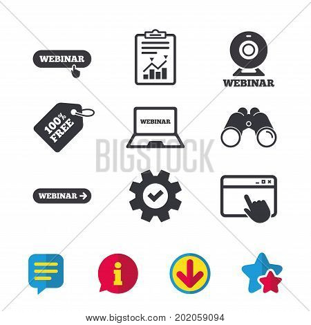 Webinar icons. Web camera and notebook pc signs. Website e-learning or online study symbols. Browser window, Report and Service signs. Binoculars, Information and Download icons. Stars and Chat