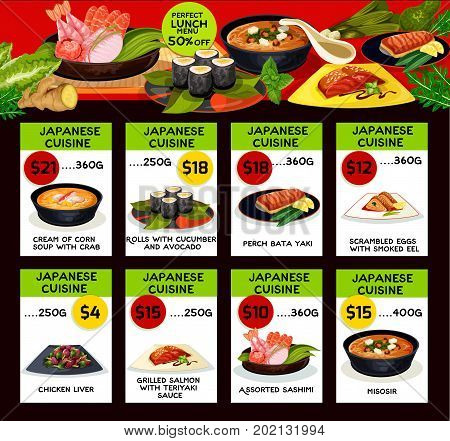 Japanese cuisine menu. Vector lunch offer for corn or crab cream soup, cucumber and avocado rolls, perch bata yaki or scrambled eggs and smoked eel, chicken liver and grilled salmon in teriyaki sauce